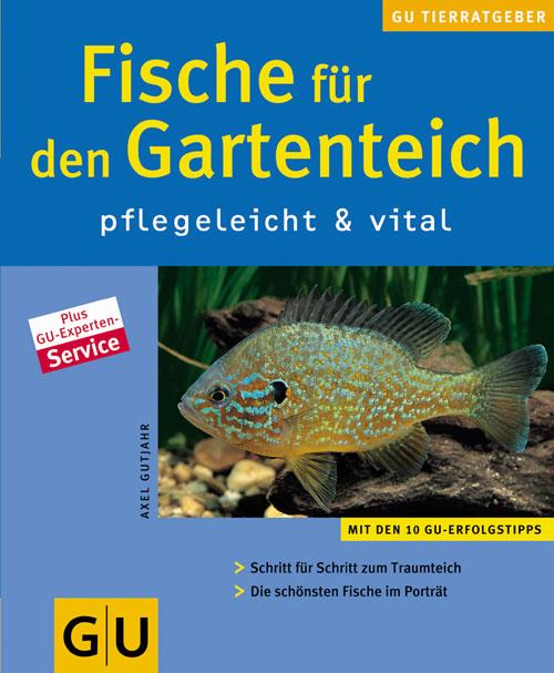 gartentotal.de RATGEBER FISCHE F�R DEN GARTENTEICH pflegeleicht & vital
